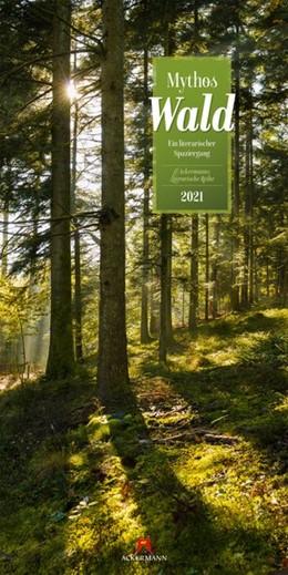 Abbildung von Mythos Wald 2021 | 1. Auflage | 2020 | beck-shop.de