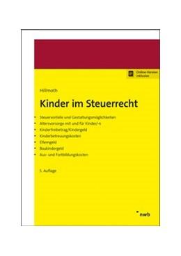 Abbildung von Hillmoth | Kinder im Steuerrecht | 5. Auflage | 2019 | beck-shop.de