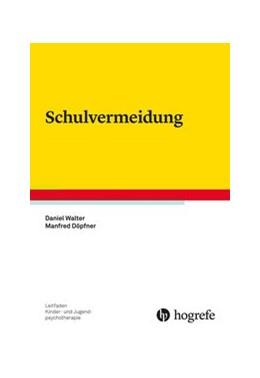 Abbildung von Walter / Döpfner | Schulvermeidung | 1. Auflage | 2020 | 29 | beck-shop.de
