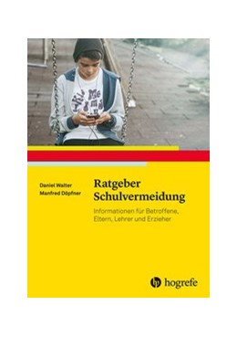 Abbildung von Walter / Döpfner   Ratgeber Schulvermeidung   1. Auflage   2020   29   beck-shop.de