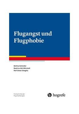 Abbildung von Schindler / Abt-Mörstedt / Stieglitz | Flugangst und Flugphobie | 2020 | 78