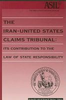 Abbildung von Lillich / Magraw / Bederman | The Iran-United States Claims Tribunal: Its Contribution to the Law of State Responsibility | 1998
