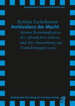 Abbildung von Fackelmann | Ambivalenz der Macht | 2010 | Interne Kommunikation des öffe...