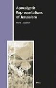 Abbildung von Leppäkari | Apocalyptic Representations of Jerusalem | 2006