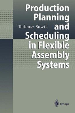 Abbildung von Sawik | Production Planning and Scheduling in Flexible Assembly Systems | 1998