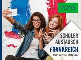 Abbildung von PONS Schüleraustausch Frankreich | 2019 | Dein Survival-Ratgeber