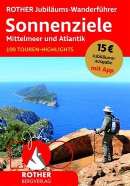 Abbildung von ROTHER Jubiläums-Wanderführer Sonnenziele - Mittelmeer und Atlantik   1. Auflage   2020   beck-shop.de