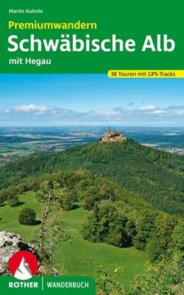 Abbildung von Kuhnle   Premiumwandern Schwäbische Alb   1. Auflage   2020   beck-shop.de