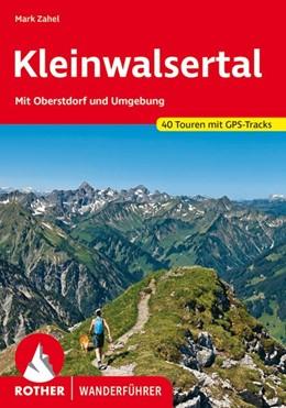 Abbildung von Zahel | Kleinwalsertal | 4., vollständig neu bearbeitete Auflage 2020 | 2020 | Mit Oberstdorf und Umgebung. 4...