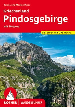 Abbildung von Meier   Griechenland - Pindosgebirge   1. Auflage 2020   2020   mit Meteora. 52 Touren. Mit GP...