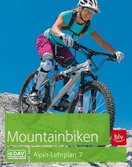 Abbildung von Head / Laar   Alpin-Lehrplan 7: Mountainbiken   3. Auflage   2016   beck-shop.de