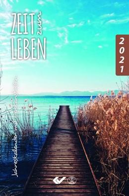 Abbildung von Zeit zum Leben 2021 | 2020 | Jahreskalender mit Denkanstöße...