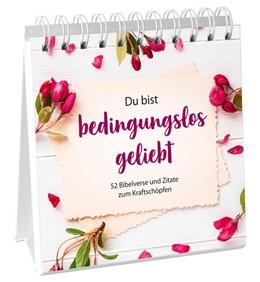 Abbildung von Du bist bedingungslos geliebt - Aufstellbuch | 1. Auflage | 2020 | beck-shop.de