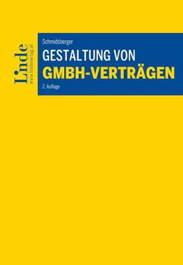 Abbildung von Schmidsberger | Gestaltung von GmbH-Verträgen | 2. Auflage 2020 | 2020