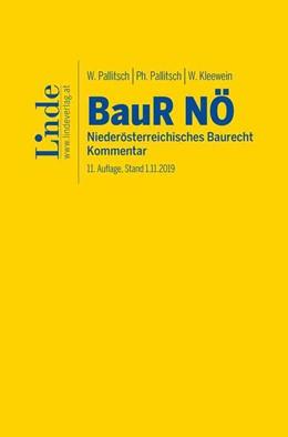 Abbildung von Pallitsch / Kleewein | BauR NÖ | Niederösterreichisches Baurecht | 11. Auflage | 2019 | beck-shop.de