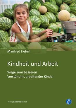 Abbildung von Liebel   Kindheit und Arbeit   2020   Wege zum besseren Verständnis ...