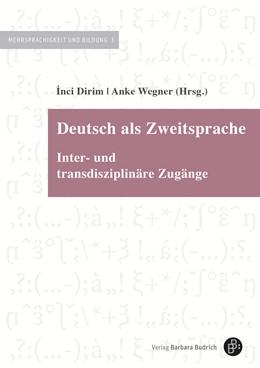 Abbildung von Dirim / Wegner | Deutsch als Zweitsprache | 2020 | Inter- und transdisziplinäre Z... | 3