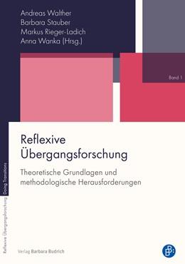 Abbildung von Walther / Stauber | Reflexive Übergangsforschung | 1. Auflage | 2019 | 1 | beck-shop.de