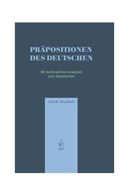 Abbildung von Selmani | Präpositionen des Deutschen | 1. Auflage | 2019 | beck-shop.de