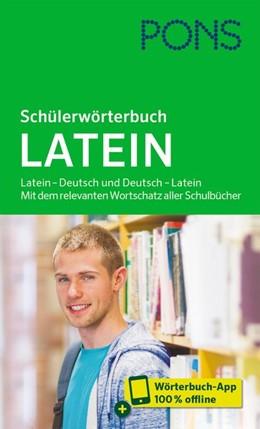 Abbildung von PONS Schülerwörterbuch Latein | 2020 | Latein - Deutsch und Deutsch -...