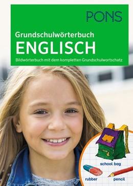 Abbildung von PONS Grundschulwörterbuch Englisch | 2020 | Bildwörterbuch mit dem komplet...