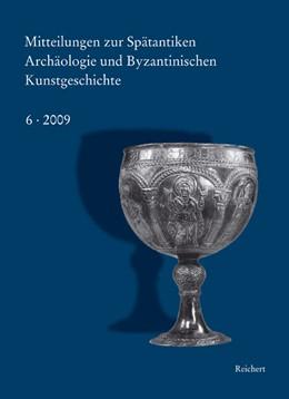 Abbildung von Bauer / Deckers / Shalem | Mitteilungen zur Spätantiken Archäologie und Byzantinischen Kunstgeschichte | 2010