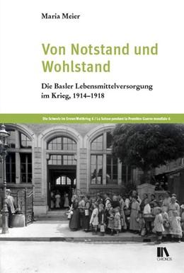 Abbildung von Meier   Von Notstand und Wohlstand   2020   Die Basler Lebensmittelversorg...