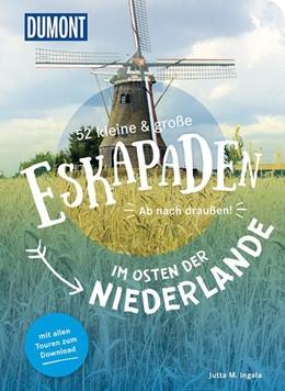 Abbildung von Ingala   52 kleine & große Eskapaden im Osten der Niederlande   1. Auflage   2020   beck-shop.de