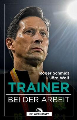 Abbildung von Schmidt / Wolf | Trainer | 2020 | Bei der Arbeit