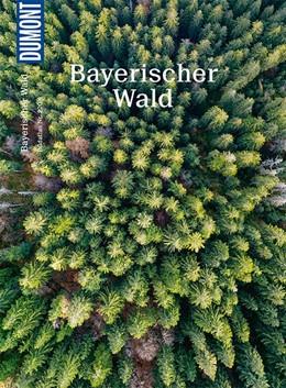 Abbildung von Mentzel   DuMont Bildatlas 220 Bayerischer Wald   1. Auflage   2020