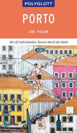 Abbildung von Lier | POLYGLOTT on tour Reiseführer Porto | 1. Auflage | 2020 | beck-shop.de