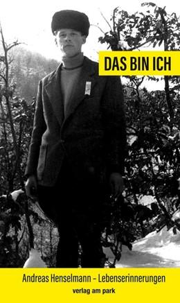 Abbildung von Henselmann | Das bin ich | 2019 | Erinnerungen eines von sich se...