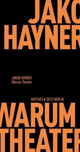 Abbildung von Hayner | Warum Theater | 1. Auflage | 2020 | beck-shop.de
