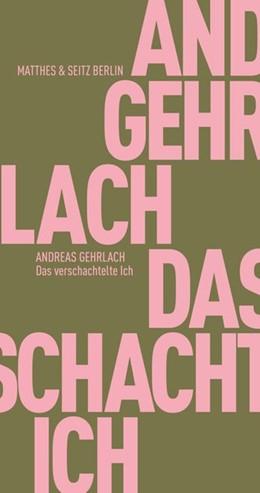 Abbildung von Gehrlach | Das verschachtelte Ich | 1. Auflage | 2020 | beck-shop.de