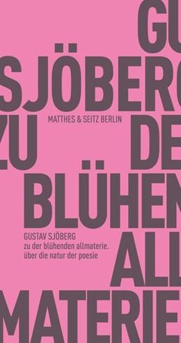 Abbildung von Sjöberg | zu der blühenden allmaterie | 1. Auflage | 2020 | beck-shop.de