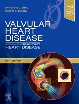 Abbildung von Otto / Bonow | Valvular Heart Disease: A Companion to Braunwald's Heart Disease | 5. Auflage | 2020 | beck-shop.de