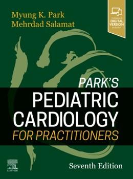 Abbildung von Park / Salamat | Park's Pediatric Cardiology for Practitioners | 7. Auflage | 2020 | beck-shop.de