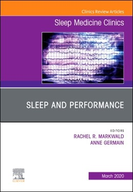 Abbildung von Germain / Markwald | Sleep and Performance, An Issue of Sleep Medicine Clinics | 2020 | 15-1