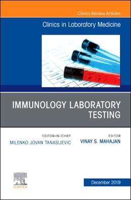 Abbildung von Mahajan   Immunology Laboratory Testing, An Issue of the Clinics in Laboratory Medicine   2019   39-4