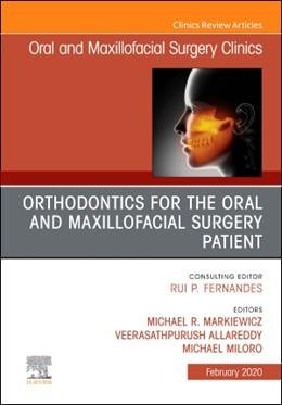 Abbildung von Markiewicz / Allareddy / Miloro | Orthodontics for Oral and Maxillofacial Surgery Patient, An Issue of Oral and Maxillofacial Surgery Clinics of North America | 2019 | 32-1