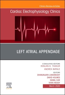 Abbildung von Lakkireddy / Holmes,Jr / Kar | Left Atrial Appendage , An Issue of Cardiac Electrophysiology Clinics | 2020 | 12-1
