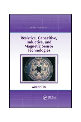 Abbildung von Du | Resistive, Capacitive, Inductive, and Magnetic Sensor Technologies | 1. Auflage | 2019 | beck-shop.de