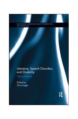 Abbildung von Eagle | Literature, Speech Disorders, and Disability | 1. Auflage | 2019 | beck-shop.de