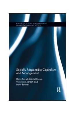 Abbildung von Savall / Péron / Zardet   Socially Responsible Capitalism and Management   2019