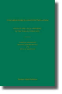 Abbildung von Macdonald / Johnston | Towards World Constitutionalism | 2005 | Issues in the Legal Ordering o...