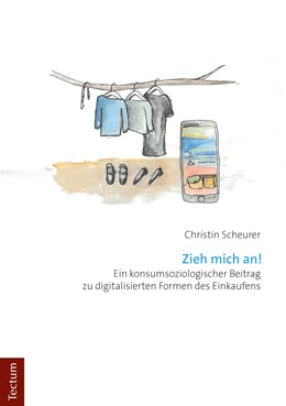 Abbildung von Scheurer | Zieh mich an! | 2019 | Ein konsumsoziologischer Beitr...