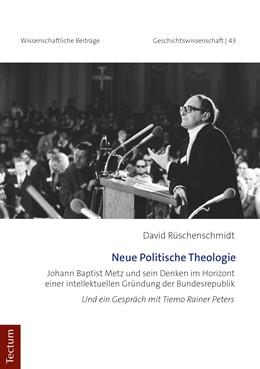 Abbildung von Rüschenschmidt | Neue Politische Theologie | 1. Auflage | 2019 | beck-shop.de