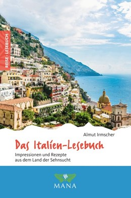 Abbildung von Irmscher | Das Italien-Lesebuch | 1. Auflage | 2019 | beck-shop.de
