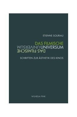 Abbildung von Souriau / Kirsten | Das filmische Universum | 1. Auflage | 2020 | beck-shop.de