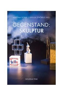 Abbildung von Dobbe / Ströbele | Gegenstand: Skulptur | 1. Auflage | 2020 | beck-shop.de